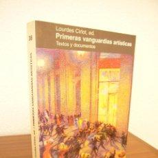 Libros de segunda mano: LOURDES CIRLOT (ED.): PRIMERAS VANGUARDIAS ARTÍSTICAS. TEXTOS Y DOCUMENTOS (PARSIFAL, 1999). Lote 98700527
