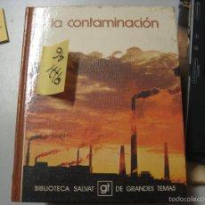 Libros de segunda mano: LA CONTAMINACIÓNTAPA DURA ILUSTRADO4 €. Lote 98701731