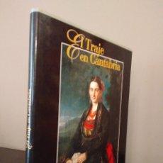 Libros de segunda mano: EL TRAJE EN CANTABRIA - GUSTAVO COSTERA - EDITORIAL CANTABRIA - SANTANDER 1999.. Lote 98715255
