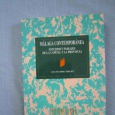 Libros de segunda mano: MÁLAGA CONTEMPORÁNEA ESTUDIOS Y PAISAJES DE LA CAPITAL Y LA PROVINCIA. Lote 98796023