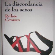 Libros de segunda mano: LA DISCORDANCIA DE LOS SEXOS RITHEE CEVASCO 2010. Lote 98809031