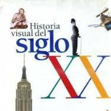 Libros de segunda mano: HISTORIA VISUAL DEL SIGLO XX - EL PAÍS AGUILAR . Lote 98827003