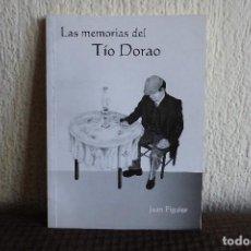 Libros de segunda mano: LAS MEMORIAS DEL TIO DORAO. JEAN FIGUIER. LIBRO UNICO EN TODOCOLECCION. Lote 98830227