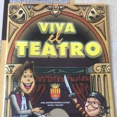 Libros de segunda mano: LIBRO BILINGÜE CASTELLANO-VALENCIANO. VIVA EL TEATRO. PAPALLONA TEATRE. ALICANTE. Lote 98837939