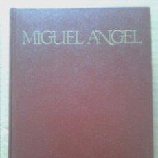 Libros de segunda mano: MIGUEL ÁNGEL, DE RENÉE ARBOUR. CÍRCULO DE LECTORES, 1968. CON NUMEROSAS ILUSTRACIONES.. Lote 98862618