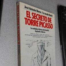 Libros de segunda mano: EL SECRETO DE TORRE PICASSO / JOSÉ ANTONIO NAVAS - FERNANDO NADAL / PLANETA 1ª EDICIÓN 1990. Lote 98875819