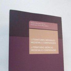 Libros de segunda mano: LITERATURES IBERIQUES MEDIEVALS COMPARADES. LITERATURAS IBERICAS MEDIEVALES COMPARADAS. R. ALEMANY . Lote 98929347
