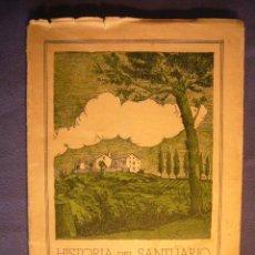 Libros de segunda mano: JAIME MARQUES: - HISTORIA DEL SANTUARIO DE NUESTRA SEÑORA DE LOS ANGELES - (BARCELONA, 1946). Lote 98953743