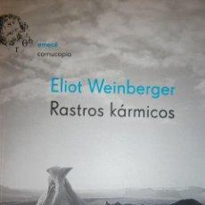 Libros de segunda mano: RASTROS KARMICOS ELIOT WEINBERGER EMECE 2002. Lote 136411478