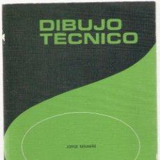 Libros de segunda mano: NUMULITE L0627 DIBUJO TÉCNICO JORGE SENABRE EDELVIVES EDITORIL LUIS VIVES. Lote 98977867