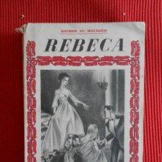 Libros de segunda mano: REBECA-DAPHNE DU MAURIER. Lote 99050995