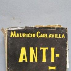 Libros de segunda mano: ANTI-ESPAÑA 1959. MAURICIO CARLAVILLA. Lote 99059211