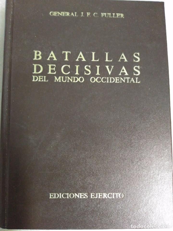 Libros de segunda mano: BATALLAS DECISIVAS DEL MUNDO OCCIDENTAL, TOMO III, EDICIONES EJERCITO, 1979 - Foto 2 - 99113055