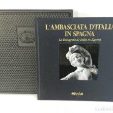 Libros de segunda mano: L'AMBASCIATA D'ITALIA IN SPAGNA PALACIO DE AMBOAGE FRANCO MARIA RICCI EDITORE 2011 - MUY NUEVO. Lote 99161311