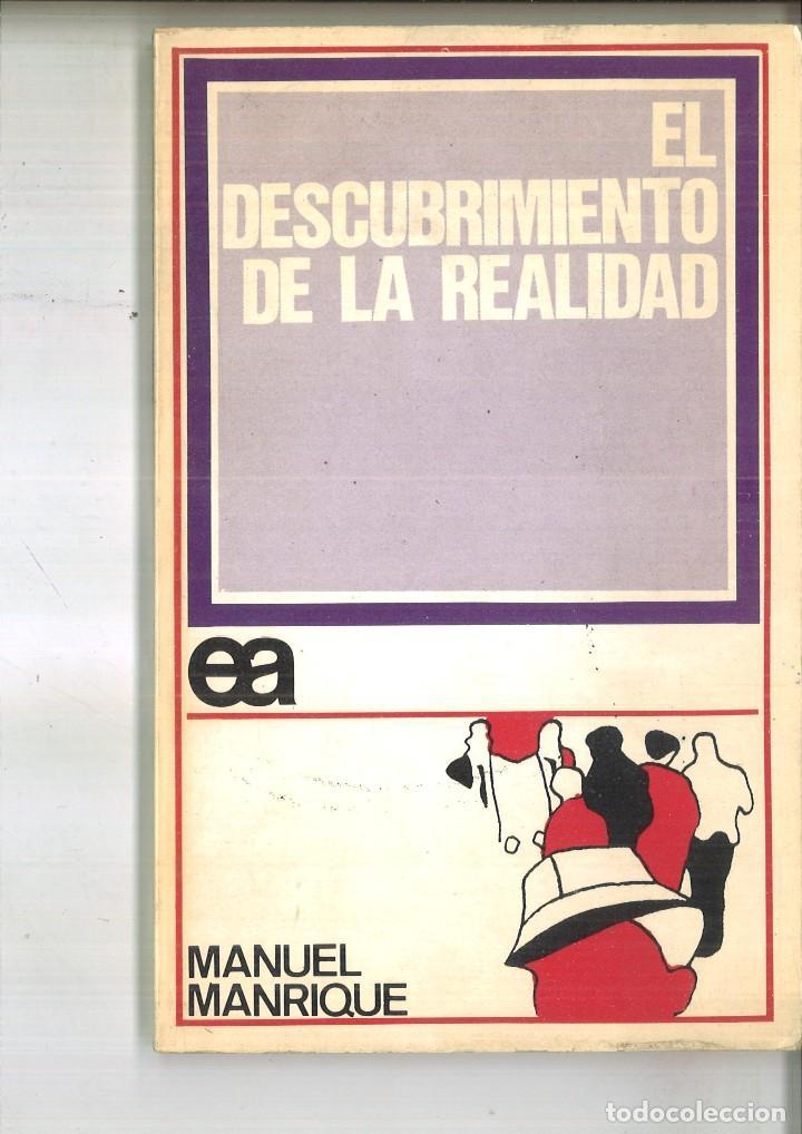 EL DESCUBRIMIENTO DE LA REALIDAD. MANUEL MANRIQUE (Libros de Segunda Mano - Pensamiento - Otros)