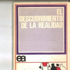 Libros de segunda mano: EL DESCUBRIMIENTO DE LA REALIDAD. MANUEL MANRIQUE. Lote 99162319