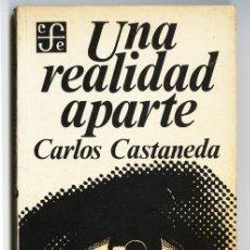 Libros de segunda mano: UNA REALIDAD APARTE – CARLOS CASTANEDA (1978) 1ª REIMPRESIÓN DE 1ª EDICIÓN, PORTADA DIFERENTE - RARO. Lote 99190351