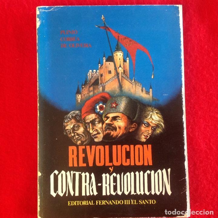 REVOLUCIÓN Y CONTRA-REVOLUCIÓN, DE PLINIO CORREA DE OLIVEIRA, 1978, 174 PAGINAS. (Libros de Segunda Mano - Historia - Otros)