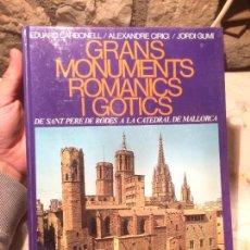 Libros de segunda mano: ANTIGUO LIBRO GRANS MONUMENTS ROMANICS I GÒTICS POR EDUARD CARBONELL / ALEXANDRE CIRICI / JORDI GUMÍ. Lote 99229883