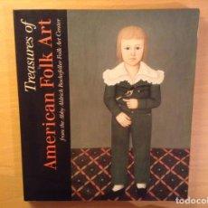 Libros de segunda mano: TREASURES OF AMERICAN FOLK ART FROM THE ABBY ALDRICH ROCKEFELLER FOLK ART CENTER. Lote 137791772