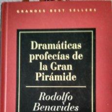 Libros de segunda mano - Dramáticas profecías de la Gran Pirámide – Rodolfo Benavides - 99379923