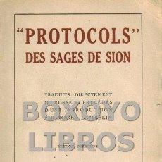 Libros de segunda mano: LAMBELIN, ROGER [INTRODUCTION]. PROTOCOLS DES SAGES DE SION. TRADUITS DIRECTEMENT DU RUSSE. Lote 99328491