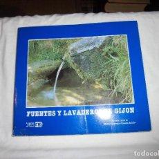 Libros de segunda mano: FUENTES Y LAVADEROS DE GIJON.JOSE ANGEL DIEGO GARCIA.ESCUELA TALLER DE GIJON 1992. Lote 99396775