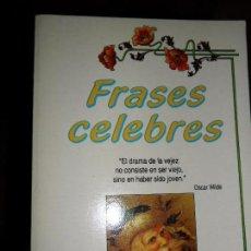 Libros de segunda mano: FRASES CÉLEBRES, ED. EDICOMUNICACIÓN. Lote 99509999