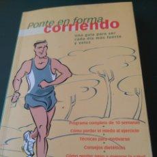 Libros de segunda mano: PONTE EN FORMA CORRIENDO. RBA INTEGRAL.. Lote 99516531