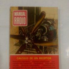 Libros de segunda mano - CALCULO DE UN RECEPTOR. MANUAL DE RADIO nº 24. EDITORIAL BRUGUERA. TDK316 - 99577663