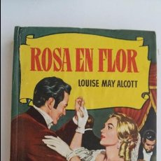 Libros de segunda mano: COLECCION HISTORIAS. ROSA EL FLOR. LOUISE MAY ALCOTT. 250 ILUSTRACIONES. BRUGUERA 1º EDICION 1960. Lote 99579467