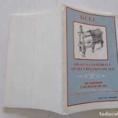 Libros de segunda mano: JOSEF VAN LINTHOUDT. BUEU. OS SEUS CANTEIROS E OS SEUS RELOXOS DE SOL. RM83612. . Lote 99599439