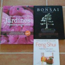 Libros de segunda mano: LOTE DE TRES LIBROS: FENG SHUI, BONSÁI Y JARDINES Y ESPACIOS EXTERIORES.. Lote 99660464