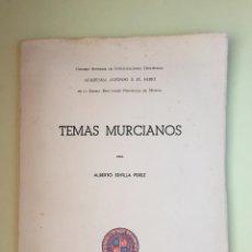 Libros de segunda mano: TEMAS MURCIANOS- ALBERTO SEVILLA PEREZ- MURCIA 1955. Lote 99626815