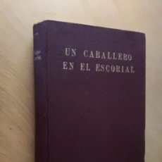 Libros de segunda mano: UN CABALLERO EN EL ESCORIAL - PIETRI, FRANÇOIS- ED. ESPASA CALPE. Lote 99688223