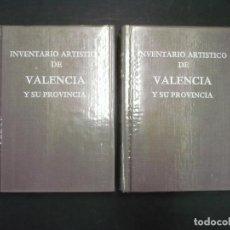Libros de segunda mano: INVENTARIO ARTÍSTICO DE LA PROVINCIA DE VALENCIA. TOMO I Y II.. Lote 99723223