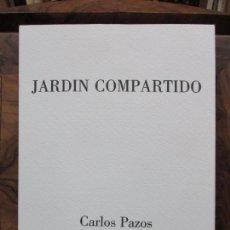 Libros de segunda mano: JARDIN COMPARTIDO.VELA, MARÍA Y PAZOS, CARLOS.1989. ILUSTR.GRABADO-COLLAGE. ED. NUMERADA Y FIRMADA. . Lote 99744715