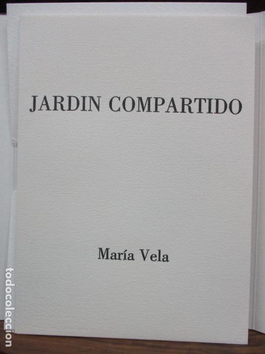 Libros de segunda mano: JARDIN COMPARTIDO.VELA, María y PAZOS, Carlos.1989. ILUSTR.GRABADO-COLLAGE. ED. NUMERADA Y FIRMADA. - Foto 2 - 99744715
