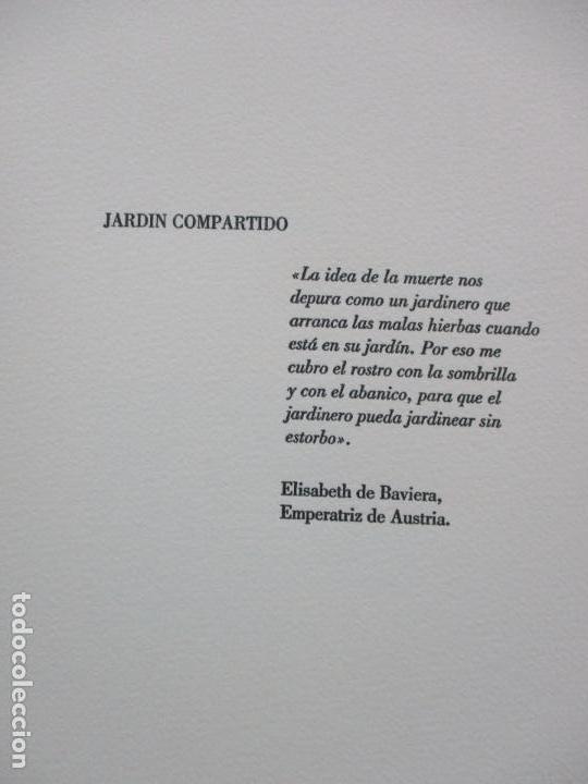 Libros de segunda mano: JARDIN COMPARTIDO.VELA, María y PAZOS, Carlos.1989. ILUSTR.GRABADO-COLLAGE. ED. NUMERADA Y FIRMADA. - Foto 3 - 99744715