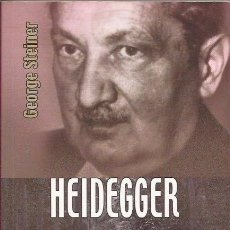 Libros de segunda mano: HEIDEGGER. GEORGE STEINER. FONDO DE CULTURA ECONÓMICA, 2008. Lote 99779503