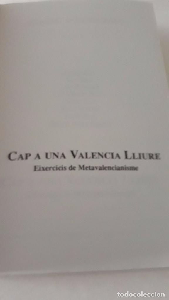 Libros de segunda mano: Cap a una Valencia Lliure, hacia una Valencia libre escrito en valenciano Joventut Valencianista - Foto 2 - 99783359