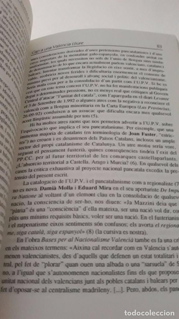 Libros de segunda mano: Cap a una Valencia Lliure, hacia una Valencia libre escrito en valenciano Joventut Valencianista - Foto 5 - 99783359