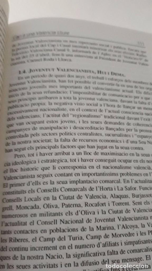 Libros de segunda mano: Cap a una Valencia Lliure, hacia una Valencia libre escrito en valenciano Joventut Valencianista - Foto 8 - 99783359