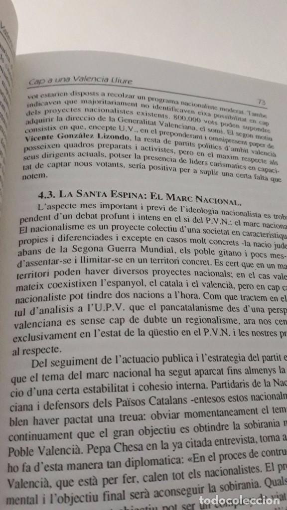 Libros de segunda mano: Cap a una Valencia Lliure, hacia una Valencia libre escrito en valenciano Joventut Valencianista - Foto 9 - 99783359