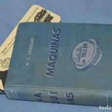 Libros de segunda mano: MÁQUINAS / CÁLCULOS DE TALLER - EDICIÓN 1963 - 644 PÁGINAS ¡MIRA FOTOGRAFÍAS!. Lote 99784951