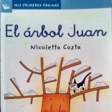 Libros de segunda mano: EL ÁRBOL JUAN – NICOLETTA COSTA. Lote 99791991