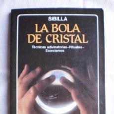 Libros de segunda mano: LA BOLA DE CRISTAL. Lote 117427594