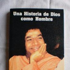 Libros de segunda mano: UNA HISTORIA DE DIOS COMO HOMBRE. Lote 99792723