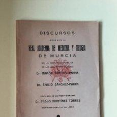 Libros de segunda mano: MURCIA- DISCURSOS LEIDOS ANTE LA REAL ACADEMIA DE MEDICINA Y CIRUGIA-RAMON Y EMILIO SANCHEZ PARRA 1. Lote 99788271