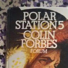 Libros de segunda mano: POLAR STATION 5 - COLIN FORBES - INGLES. Lote 99816543